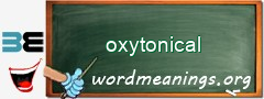 WordMeaning blackboard for oxytonical